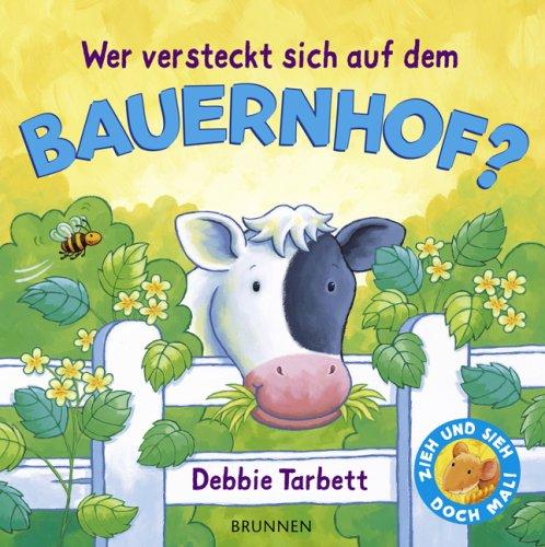 Wer versteckt sich auf dem Bauernhof? (3765555657) by Tarbett, Debbie