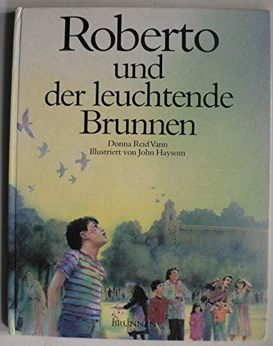 Roberto und der leuchtende Brunnen: Reid Vann, Donna: