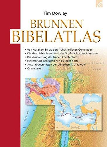Brunnen Bibelatlas. (9783765557309) by Tim Dowley