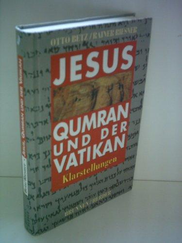 9783765557507: Jesus, Qumran und der Vatikan. Klarstellungen