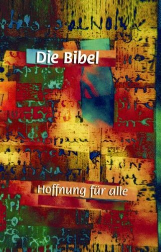 9783765560484: Hoffnung für alle. Die Bibel. Art- Edition. Revidierter Text 2002.