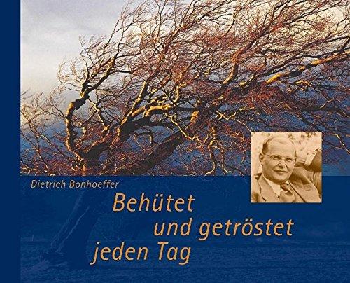 Behütet und getröstet jeden Tag. Mit CD (9783765564277) by [???]