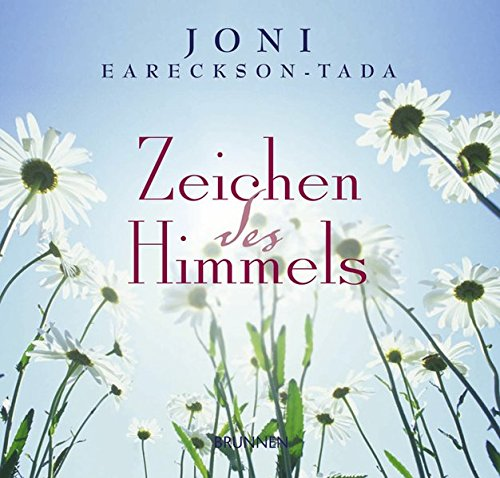 Zeichen des Himmels (3765564397) by Joni Eareckson Tada