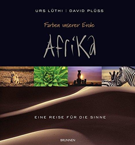 9783765564437: Farben unserer Erde - Afrika