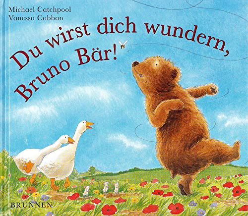 Du wirst dich wundern, Bruno Bär. ( Ab 3 J.). (3765566993) by Catchpool, Michael; Cabban, Vanessa
