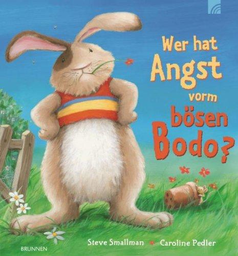 9783765567209: Wer hat Angst vorm b�sen Bodo?