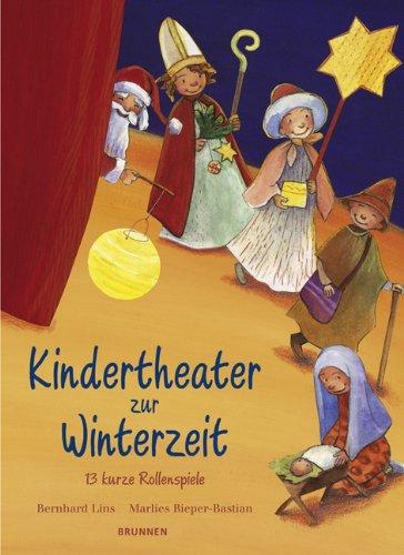 9783765567872: Kindertheater zur Winterzeit. 13 kurze Rollenspiele