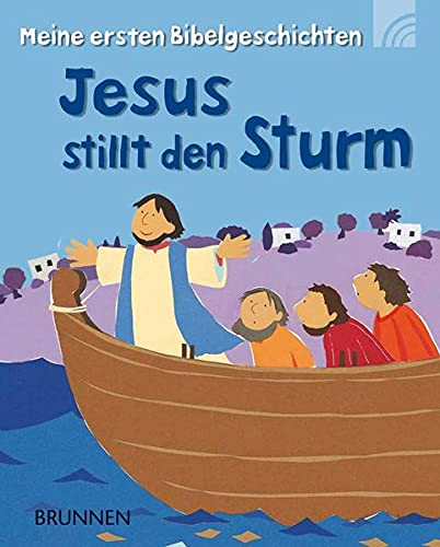 9783765569517: Jesus calms the storm - Jesus stillt den Sturm: Meine ersten Bibelgeschichten / Children's Booklet in German Language