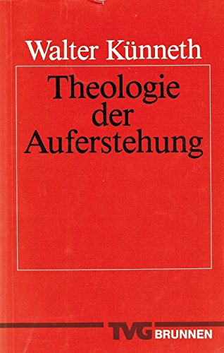 Theologie der Auferstehung