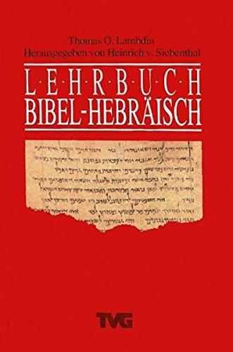9783765593611: Lehrbuch Bibel-Hebräisch.