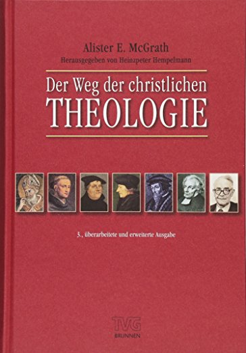Der Weg der christlichen Theologie: Alister McGrath