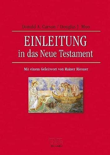 9783765595417: Einleitung in das Neue Testament: Mit einem Geleitwort von Rainer Riesner