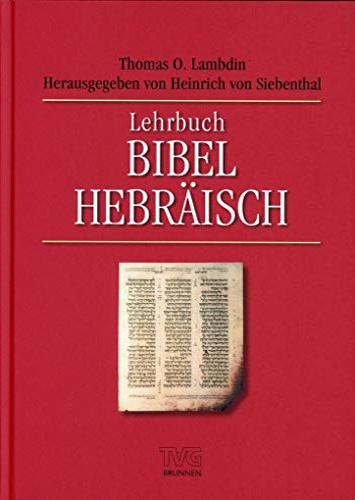 9783765595639: Lehrbuch Bibel-Hebräisch