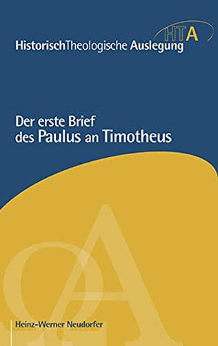 9783765597213: Der erste Brief des Paulus an Timotheus