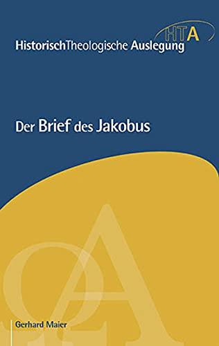 Der Brief des Jakobus: Gerhard Maier