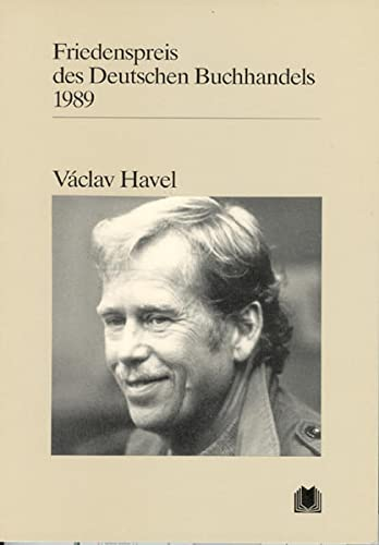 Václav Havel: Ansprachen aus Anlass der Verleihung: Autorenkollektiv: