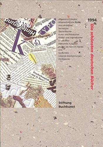 9783765718663: Die schönsten deutschen Bücher. Vorbildlich gestaltet in Satz, Druck, Bild, Einband. Prämiert von einer unabhängigen Jury: 1994