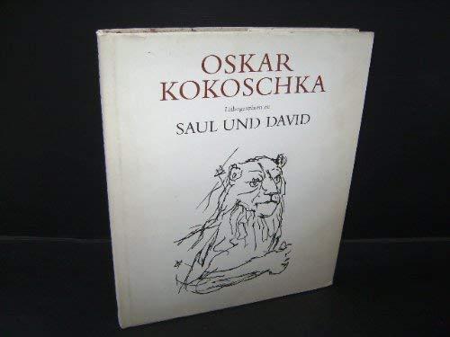 Saul und David. Einundvierzig Lithographien von Oskar Kokoschka. Biblische Texte übersetzt von...