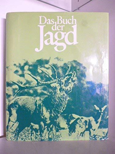 9783765801792: Das Buch der Jagd