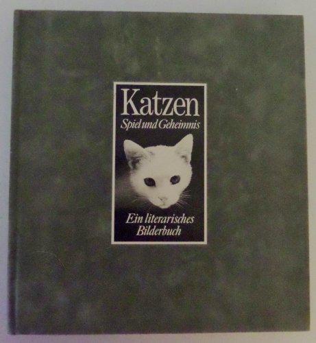 9783765802782: Katzen: Spiel und Geheimnis : ein literarisches Bilderbuch (German Edition)