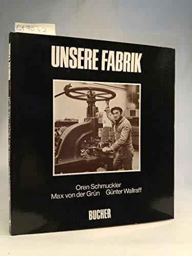 Unsere Fabrik (German Edition): Schmuckler, Oren