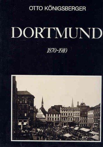 9783765803666: Dortmund 1870-1910 (Photogalerie Bucher) (German Edition)