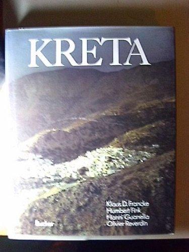 Kreta. Photos: Klaus D. Francke. Text: Humbert: Francke, Klaus D.