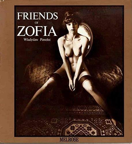 9783765805431: Friends of Zofia. Ein Fotobuch. Engl.