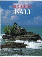 Bucher's Bali. Photos: Otto Stadler und Ernst: Siebert, Rüdiger: