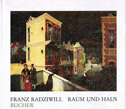 9783765805912: Franz Radziwill - Raum und Haus