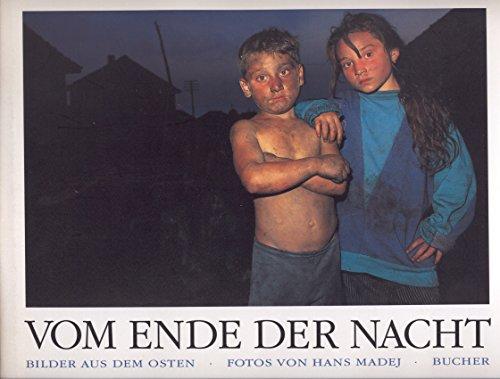 9783765807893: Vom Ende der Nacht: Bilder aus dem Osten