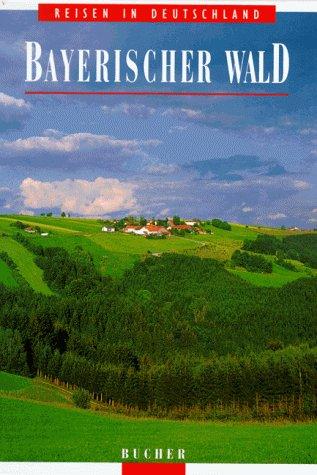 9783765808432: Bayerischer Wald