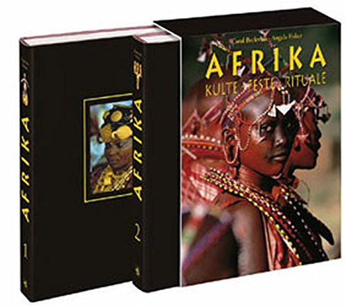 Afrika. Kulte, Feste, Rituale. (3765812439) by Carol Beckwith; Angela Fisher