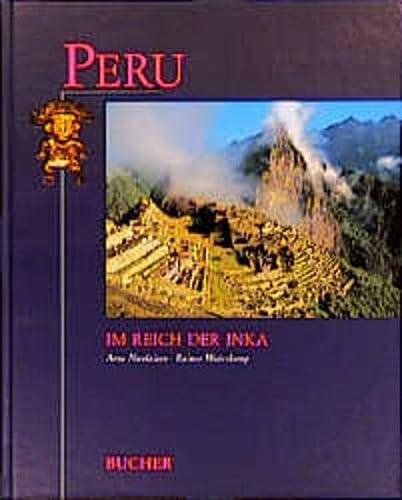 Peru: Im Reich der Inka [Gebundene Ausgabe]: Rainer Waterkamp Arne