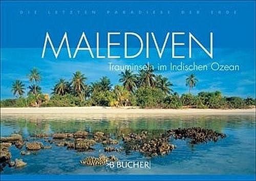 9783765815232: Malediven: Trauminseln im Indischen Ozean