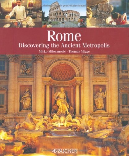 9783765816239: Rome: Discovering the Ancient Metropolis
