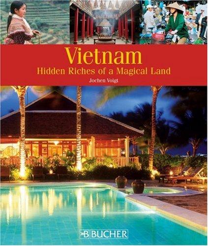 9783765816291: Vietnam: Hidden Riches of a Magical Land