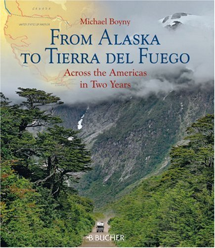 9783765816574: From Alaska to Tierra del Fuego: Across the Americas in Two Years