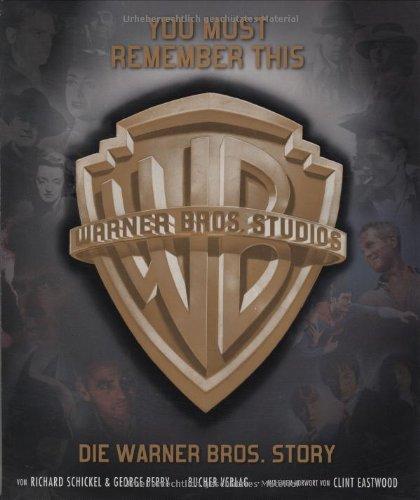 9783765817342: You must remember this: Die Warner Bros. Story