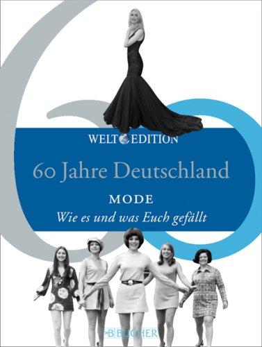 9783765817595: MODE: Was und wie es Euch gef�llt 1949 - 2009