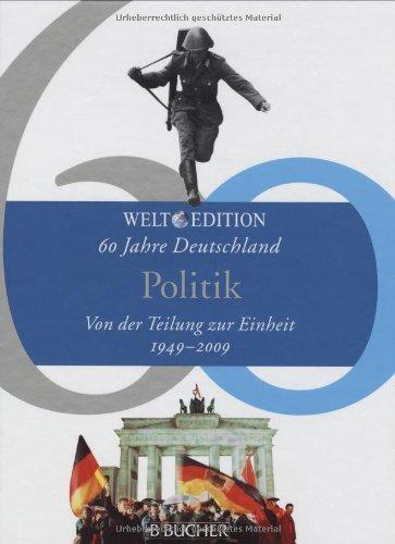 60 Jahre Deutschland 1949 - 2009 : Rüdiger Dingemann,Renate Lüdde