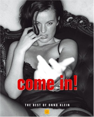 9783765860027: Come In: The Best Of Onno Klein