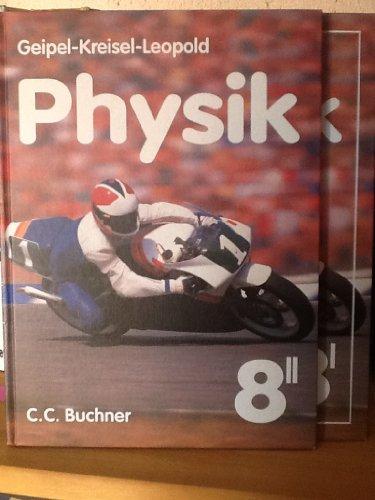 Geipel-Kreisel-Leopold, Physik, Ausgabe Bayern, Bd.8/2, Mechanik der: Geipel, Rudolf