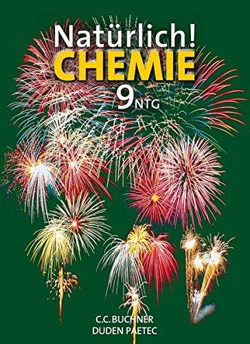 9783766134523: Natürlich! Chemie für die 9. Jahrgangsstufe an naturwissenschaftlich-technologischen Gymnasien. Schülerband