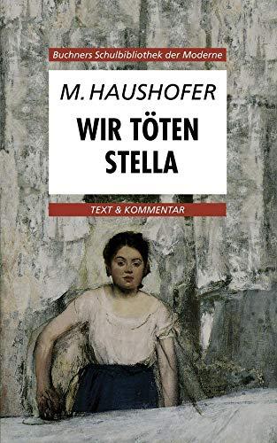 9783766139658: Wir t�ten Stella: Text und Kommentar