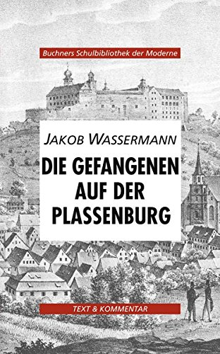 9783766139726: Die Gefangenen auf der Plessenburg. Text und Kommentar
