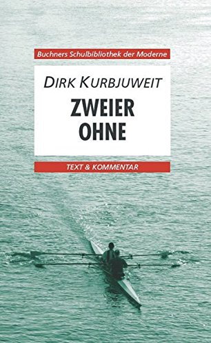 9783766139849: Zweier ohne. Text und Kommentar