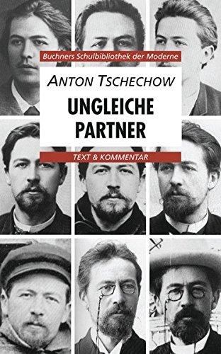 Anton Tschechow, Ungleiche Partner. Text Kommentar (Paperback): Anton Tschechow, Klaus