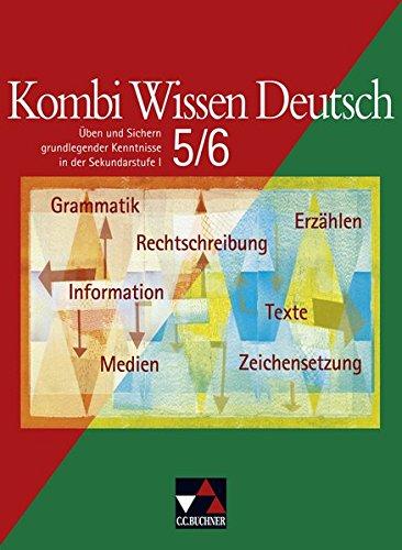 9783766141767: Kombi Wissen Deutsch 5/6: Üben und Sichern grundlegender Kenntnisse in der Sekundarstufe I