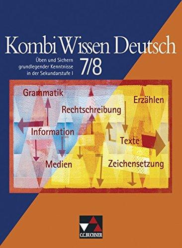 9783766141774: Kombi Wissen Deutsch 7/8: Üben und Sichern grundlegender Kenntnisse in der Sekundarstufe I